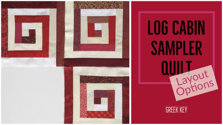 "red and white Greek key quilt blocks with title ""Log Cabin Sampler Quilt - Layout Options - Greek Key"""