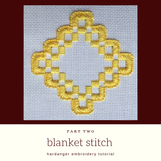 "yellow embroidery with title ""blanket stitch hardanger tutorial""."